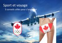 Sport et voyage 3 conseils utiles pour s'organiser